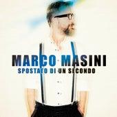 Spostato di un secondo by Marco Masini