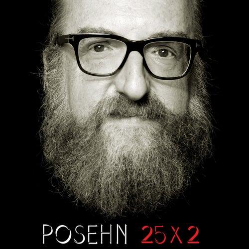 25x2 by Brian Posehn