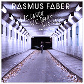 We Laugh We Dance We Cry (feat. Linus Norda) by Rasmus Faber