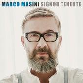 Signor Tenente by Marco Masini