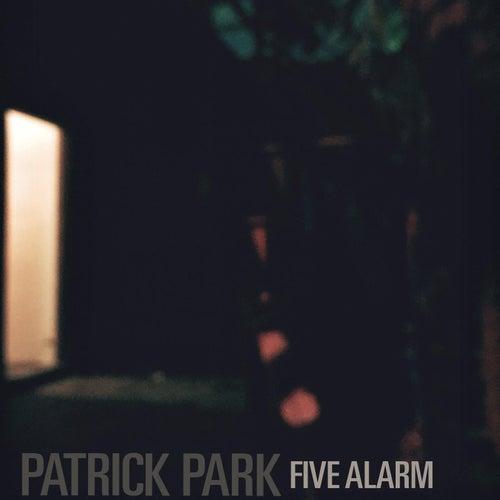 Five Alarm by Patrick Park