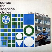 Songs for Sceptical Circles by Leon Rosselson