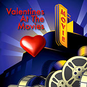 Valentines At The Movies by Various Artists