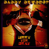 Meet The Beat by Daddy Dewdrop