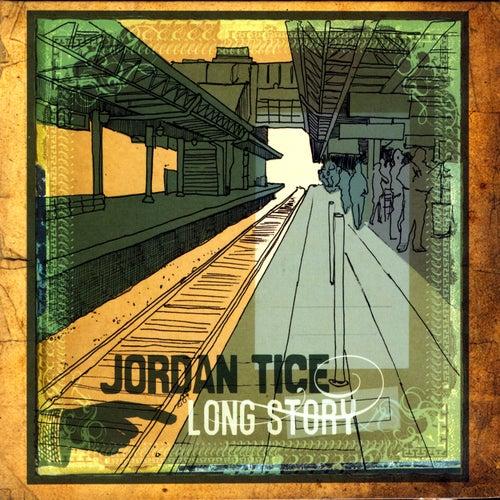 Long Story by Jordan Tice