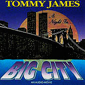 A Night In Big City by Tommy James