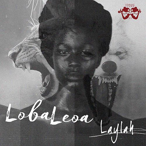 Loba Leoa (Rugido Ecoa) by Laylah