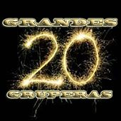 20 Grandes Gruperas by Various Artists