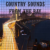 Country Sounds Live From The Bay de Various Artists