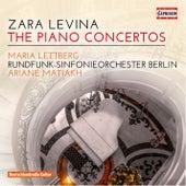 Zara Levina: The Piano Concertos by Maria Lettberg