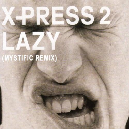 Lazy by X-Press 2