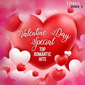 Valentine Day Special - Top Romantic Hits by Various Artists