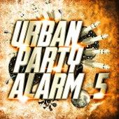 Urban Party Alarm 5 de Various Artists