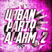Urban Party Alarm 2 by Various Artists