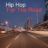 Hip Hop For The Road von Various Artists