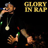 Glory In Rap by Various Artists