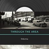 Through The Area by Odetta