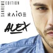Alex - Sanremo Edition di Raige