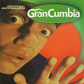 Gran Cumbia by Various Artists