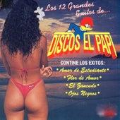 Los 12 Grandes Exitos de Discos El Papi de Various Artists