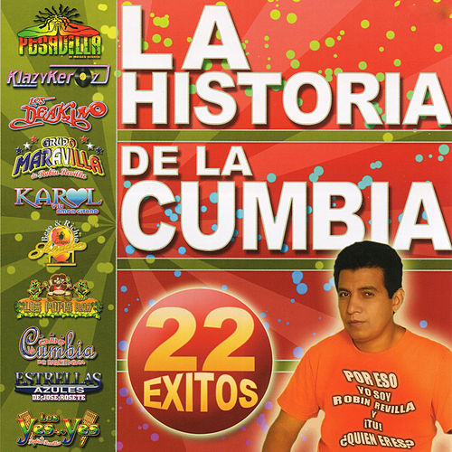 La Historia de la Cumbia by Various Artists