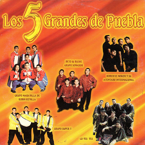 Los 5 Grandes de Puebla by Various Artists