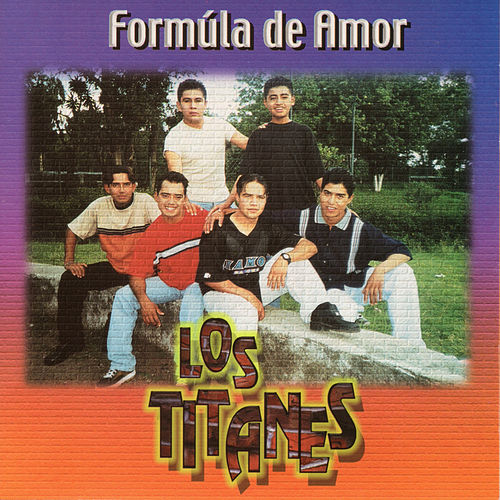 Formula de Amor by Los Titanes De Durango