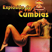 Explosion de Cumbias by Various Artists