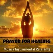 Prayer For Healing - Música Instrumental Relajante para Meditación Diaria Bienestar y Sanación Espiritual con Sonidos Naturales New Age by Baby Sleep Sleep