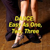 Dance: Easy As One, Two, Three by Various Artists