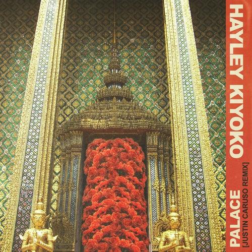 Palace (Justin Caruso Remix) by Hayley Kiyoko
