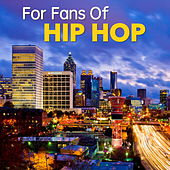 For Fans Of Hip Hop de Various Artists