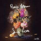 Paris Show Some Love by John Milk
