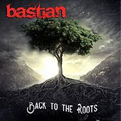 Back to the Roots von Bastian