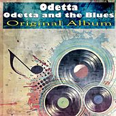 Odetta and the Blues (Original Album) by Odetta