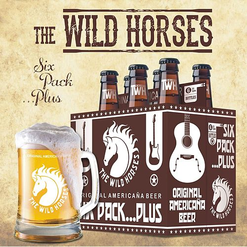 Six Pack ...Plus by Wild Horses