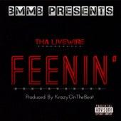 Feenin' (feat. KrazyOnTheBeats) - Single de Tha LiveWire