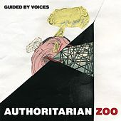 Authoritarian Zoo de Guided By Voices