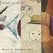 Males of Wormwood Mars de Guided By Voices