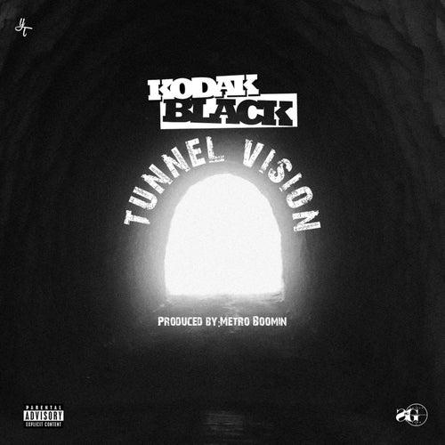 Tunnel Vision by Kodak Black