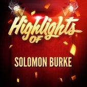 Highlights of Solomon Burke by Solomon Burke