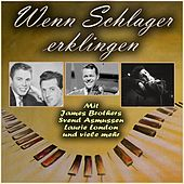 Wenn Schlager erklingen by Various Artists