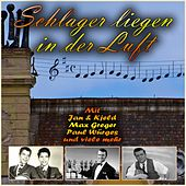 Schlager liegen in der Luft by Various Artists