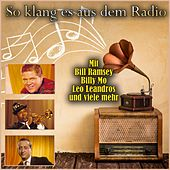 So klang es aus dem Radio by Various Artists