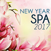 New Year Spa 2017 - Chillax Amazing Zen Massage Relaxation New Age Music by Spa Music Academy