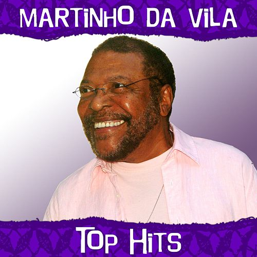 Top Hits by Martinho da Vila