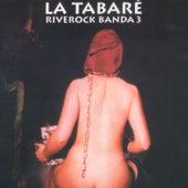 Placeres del Sadomusiquismo de La Tabaré