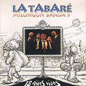 18 Años Vivos (En Vivo) de La Tabaré