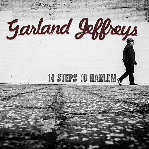 14 Steps to Harlem by Garland Jeffreys