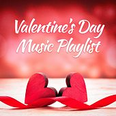 Valentine's Day Music Playlist by Various Artists